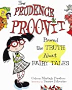 How Prudence Proovit Proved the Truth About…