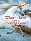 Yolen, Jane: Where Have the Unicorns Gone