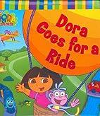 Dora Goes for a Ride (Dora the Explorer) by…
