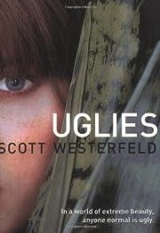 Uglies (Uglies Trilogy, Book 1) by Scott…