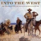 Into the West: From Reconstruction to the…