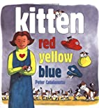 Kitten Red, Yellow, Blue by Peter…