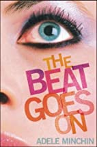 The Beat Goes On by Adele Minchin