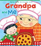 Katz, Karen: Grandpa and Me: A Lift the Flap Book