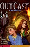 Golden, Christopher: Ghostfire: (Outcast, Book 3)