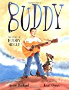 Buddy: The Story of Buddy Holly by Anne…
