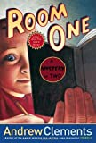Clements, Andrew: Room One: A Mystery or Two