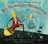 Manna, Anthony L.: Mr. Semolina-Semolinus