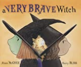 McGhee, Alison: A Very Brave Witch