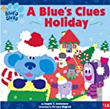 Santomero, Angela C.: A Blue's Clues Holiday (Blue's Clues (8x8 Paperback))