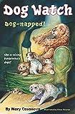Casanova, Mary: Dog-napped! (Dog Watch)