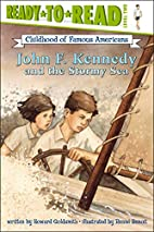 John F. Kennedy and the Stormy Sea…