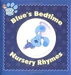 Blue's Bedtime Nursery Rhymes (Blue's Clues)…
