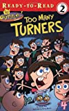 Wax, Wendy: Too Many Turners (Fairly OddParents (Numbered))