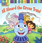 All Aboard the Circus Train!: A Foldout Book…