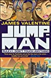 Valentine, James: Don&#39;t Touch Anything