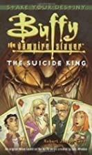 The Suicide King (Buffy the Vampire Slayer)…