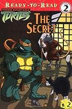 The Secret (Teenage Mutant Ninja Turtles…