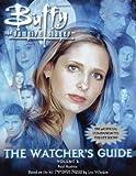 Ruditis, Paul: The Watcher's Guide, Volume 3 (Buffy the Vampire Slayer)