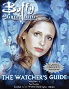 The Watcher's Guide, Volume 3 (Buffy the…