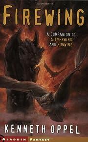 Firewing (Aladdin Fantasy) by Kenneth Oppel