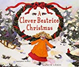 Willey, Margaret: A Clever Beatrice Christmas