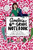 Moss, Marissa: Amelia's 6th-Grade Notebook