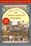 Rylant, Cynthia: In Aunt Lucy's Kitchen and a Little Shopping