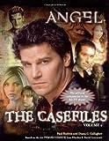 Ruditis, Paul: The Casefiles: Volume 2 (Angel) (v. 2)