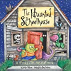 The Haunted Schoolhouse: A Spooky…