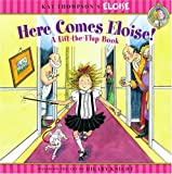 Thompson, Kay: Here Comes Eloise!: A Lift-the-Flap Book (Kay Thompson's Eloise)