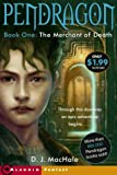 MacHale, D. J.: The Merchant of Death (Pendragon Quartet)