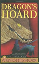 Dragon's Hoard (Knight's Story) by Paul…