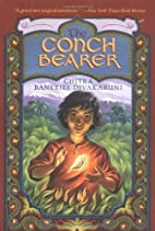 The Conch Bearer by Chitra Banerjee…