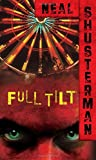 Shusterman, Neal: Full Tilt