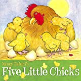 Tafuri, Nancy: Five Little Chicks