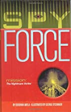 Mission: The Nightmare Vortex (Spy Force) by…