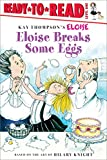 Thompson, Kay: Eloise Breaks Some Eggs (Ready-to-Read. Level 1)