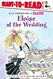 Thompson, Kay: Eloise at the Wedding (Ready-to-Read. Level 1)
