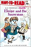 Thompson, Kay: Eloise and the Snowman (Ready-to-Read. Level 1)