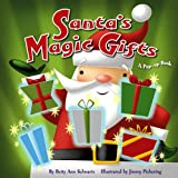 Schwartz, Betty: Santa's Magic Gifts: A Pop-up Book