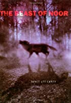The Beast of Noor by Janet Lee Carey