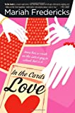 Fredericks, Mariah: In the Cards: Love