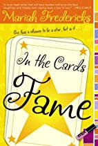 In the Cards: Fame by Mariah Fredericks