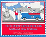 Gibbons, Gail: The Post Office Book