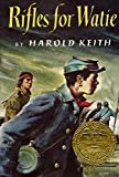 Keith, Harold: Rifles for Watie