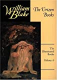 Blake, William: The Urizen Books: The First Book of Urizen/the Book of Ahania/the Book of Los