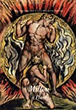 Blake, William: Milton a Poem and the Final Illuminated Works: The Ghost of Abel/on Homers Poetry (And) on Virgil/Laocoon