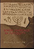 Jewish Marriage in Antiquity by Michael L.…