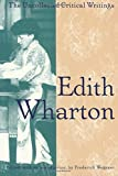 Wegener, Frederick: Edith Wharton: The Uncollected Critical Writings